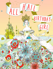 Hail princess! Hail, yes! This Masha D'yans birthday greeting card unleashes the power of fairytales in a riot of majestic beauty.